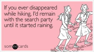 ever-disappeared-while-hiking-friendship-ecard-someecards